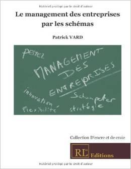 Le management des entreprises par les schémas